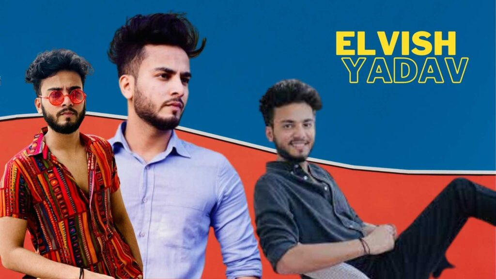 Elvish Yadav all you need to know about him